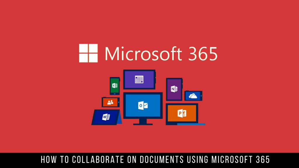 How to collaborate on documents using Microsoft 365