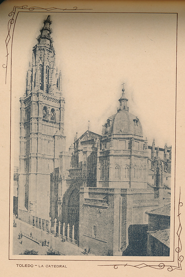 Catedral y Plaza del Ayuntamiento. Incluida en un raro álbum con 24 fotografías de Toledo hacia 1907. Colección personal de Eduardo Sánchez Butragueño.