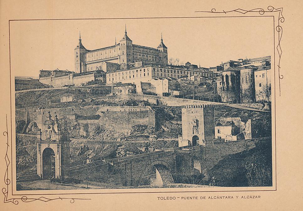 Alcázar y Puente de Alcántara. Incluida en un raro álbum con 24 fotografías de Toledo hacia 1907. Colección personal de Eduardo Sánchez Butragueño.