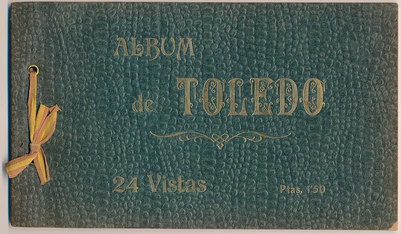 Portada de un raro álbum con 24 fotografías de Toledo hacia 1907. Colección personal de Eduardo Sánchez Butragueño.