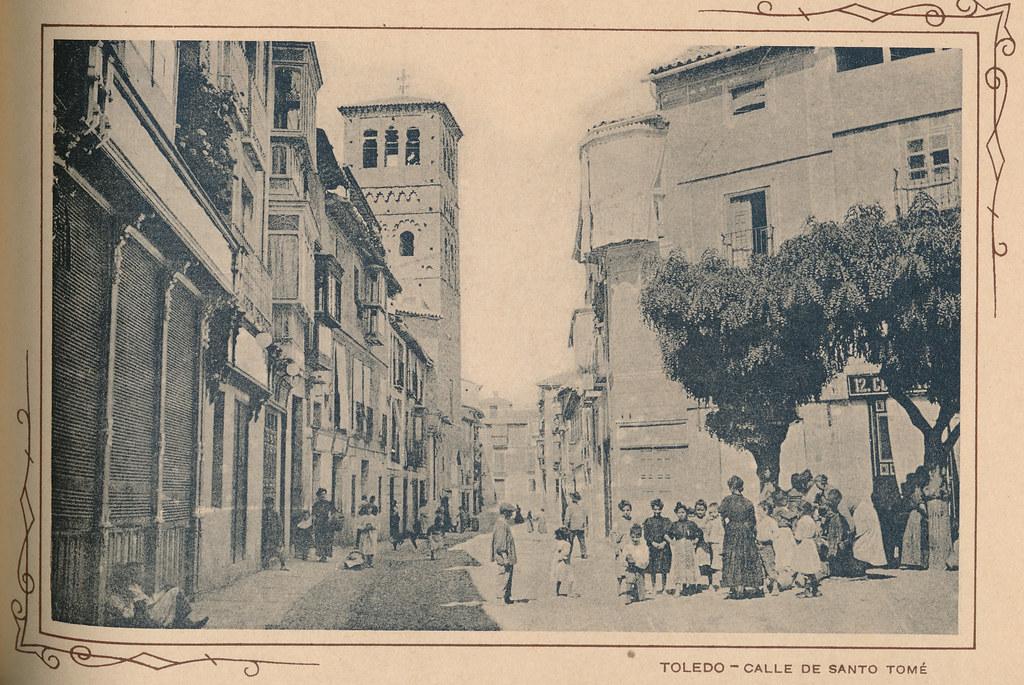 Calle de Santo Tomé. Incluida en un raro álbum con 24 fotografías de Toledo hacia 1907. Colección personal de Eduardo Sánchez Butragueño.