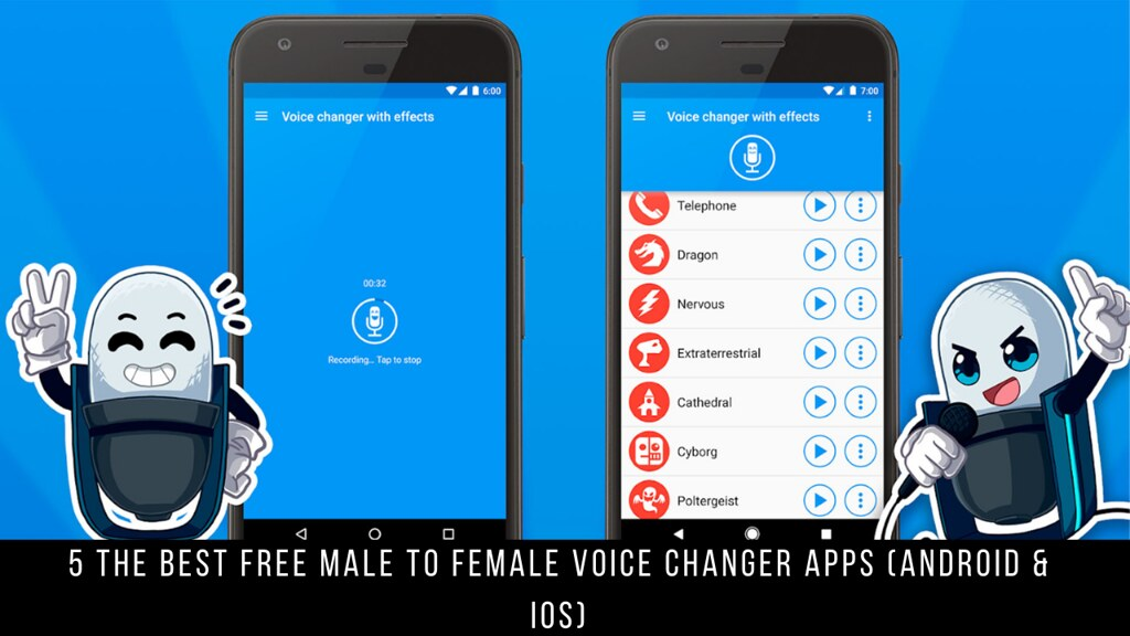 5 The Best Free Male To Female Voice Changer Apps (Android & iOS)