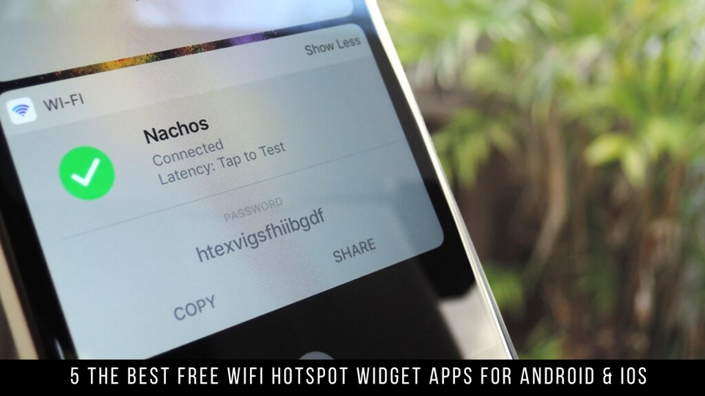 5 The Best Free Wifi Hotspot Widget Apps For Android & iOS