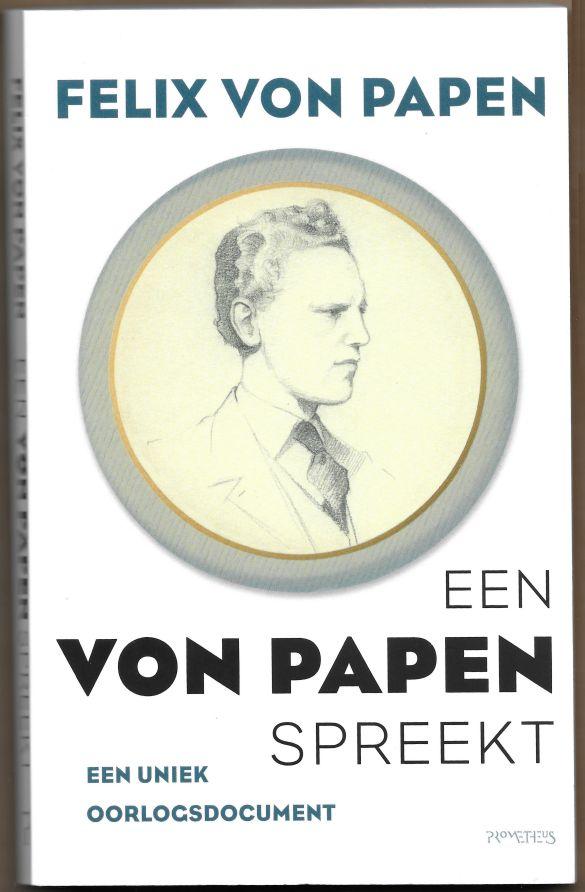 FelixVonPapenEenVonPapenSpreekt