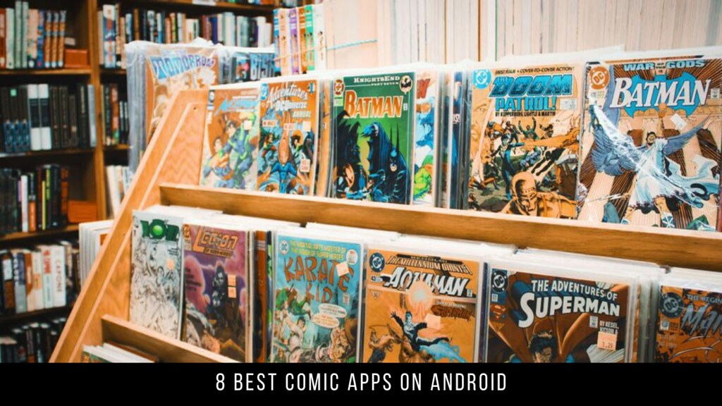 8 Best Comic Apps On Android