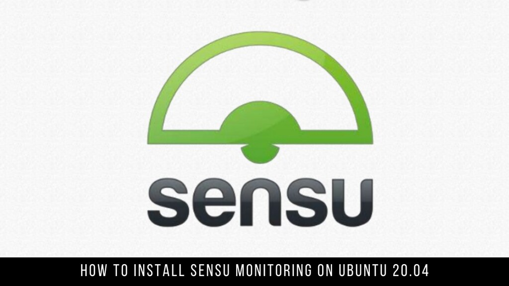 How to Install Sensu Monitoring on Ubuntu 20.04