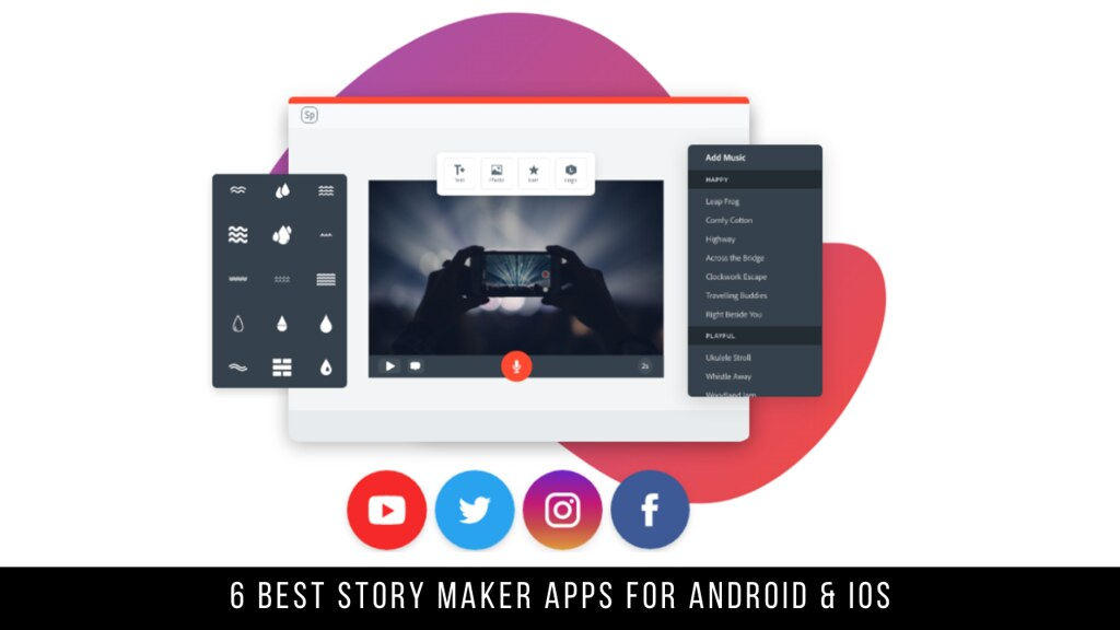 6 Best Story Maker Apps For Android & iOS