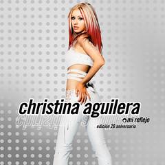 Christina Aguilera    Mi Reflejo (Edición 20 Aniversario)