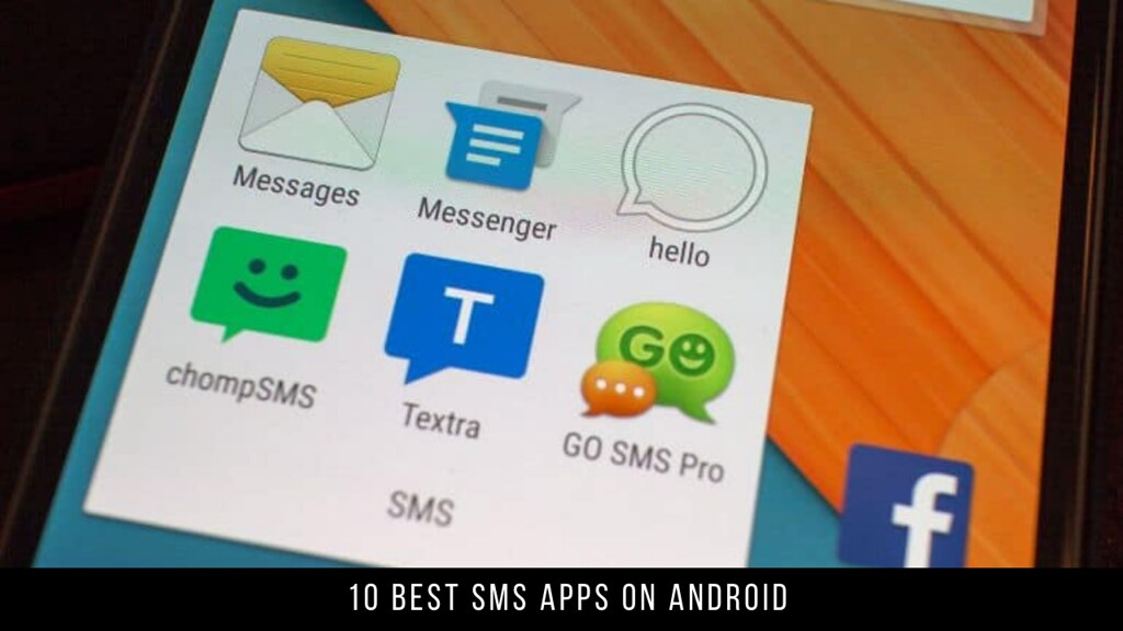 10 Best SMS Apps On Android