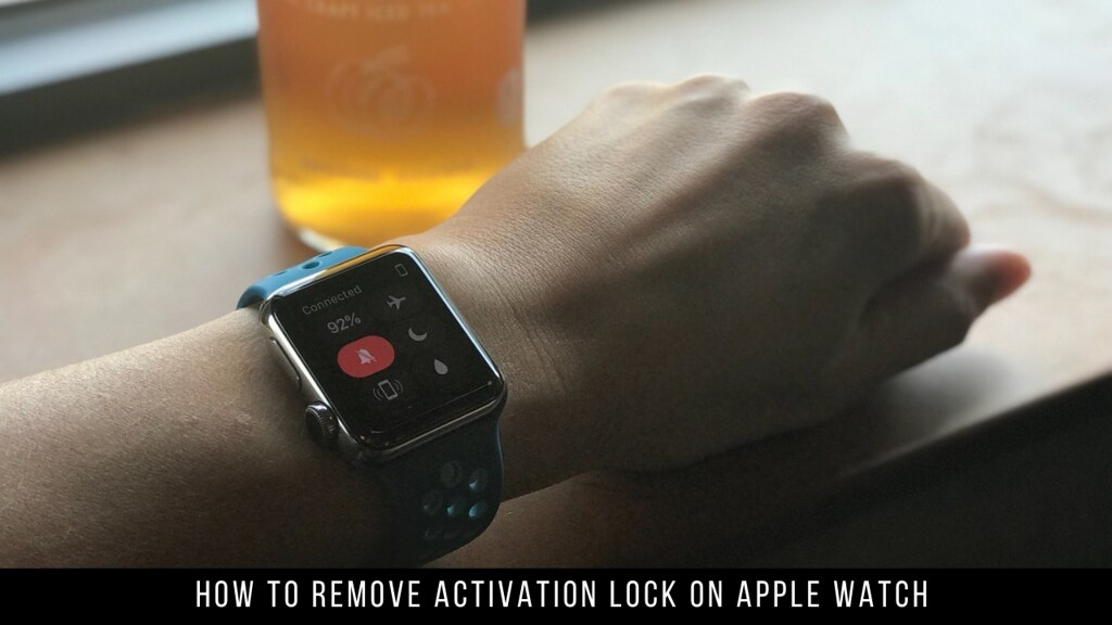 How to Remove Activation Lock on Apple Watch