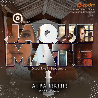 Alba Dreid Jaque Mate