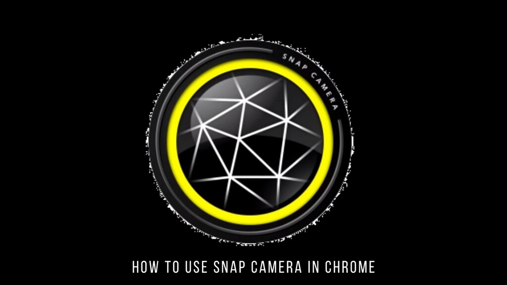 How to use Snap Camera in Chrome