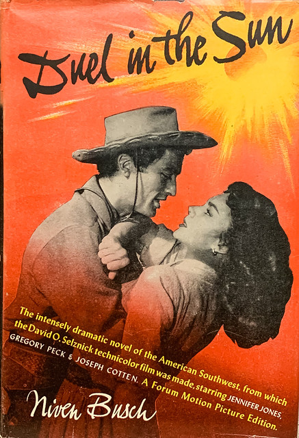"""Duel in the Sun"" by Niven Busch. Cleveland: The World Publishing Co., (1946). Motion Picture Edition. Photo cover with Jennifer Jones & Gregory Peck."