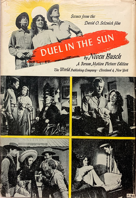 "Back cover: ""Duel in the Sun"" by Niven Busch. Cleveland: The World Publishing Co., (1946). Motion Picture Edition."