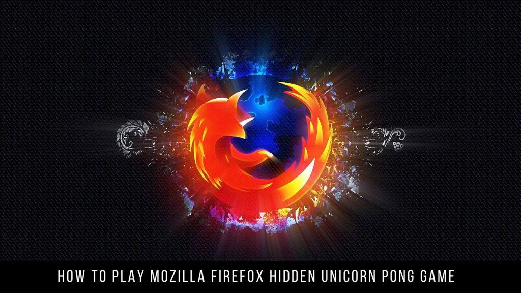 How to Play Mozilla Firefox Hidden Unicorn Pong Game