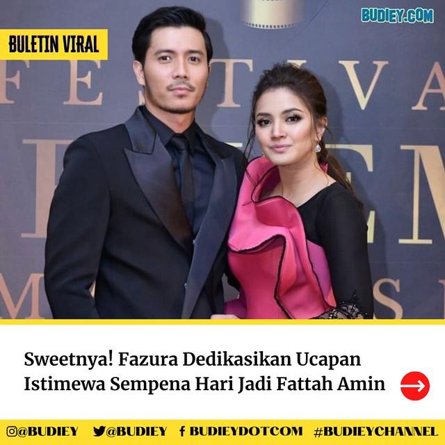 Sweet Sungguh Wish Birthday Nur Fazura Untuk Fattah Amin!
