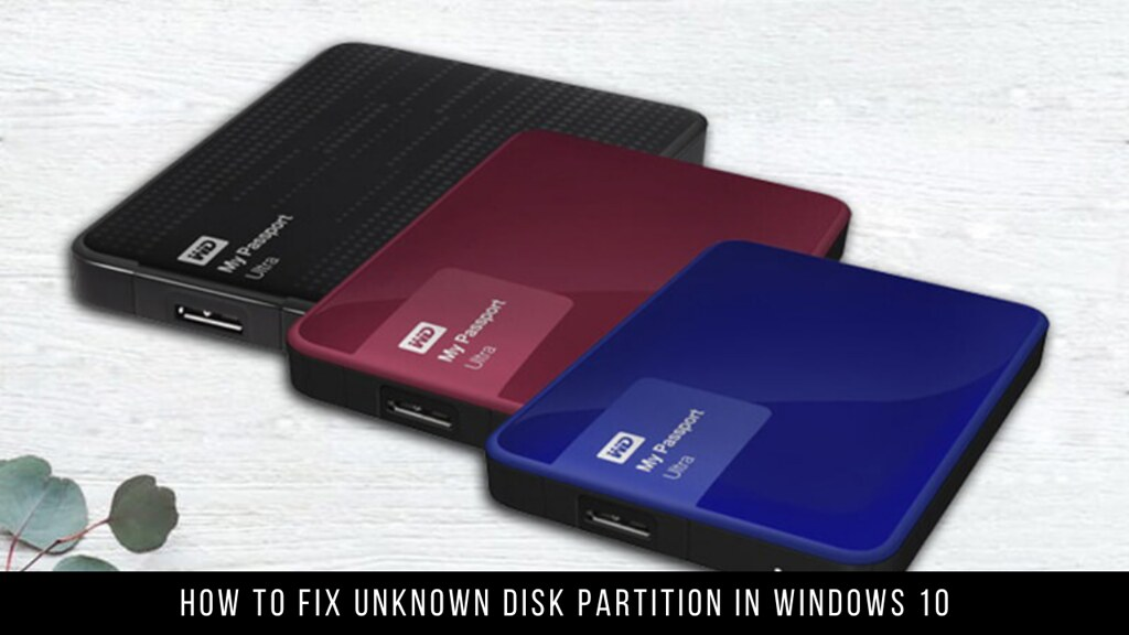 How to Fix Unknown Disk Partition in Windows 10