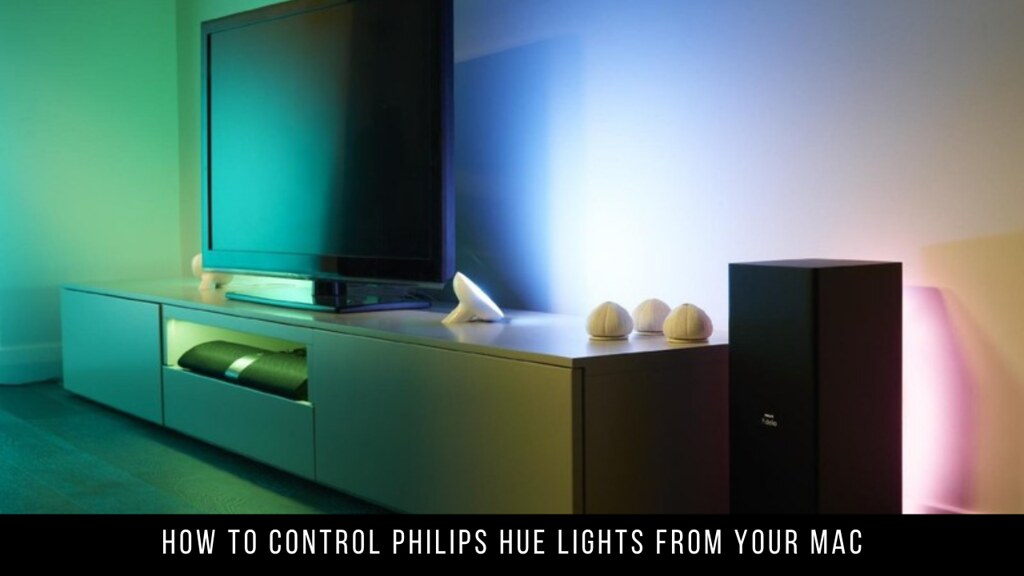How to Control Philips Hue Lights from Your Mac
