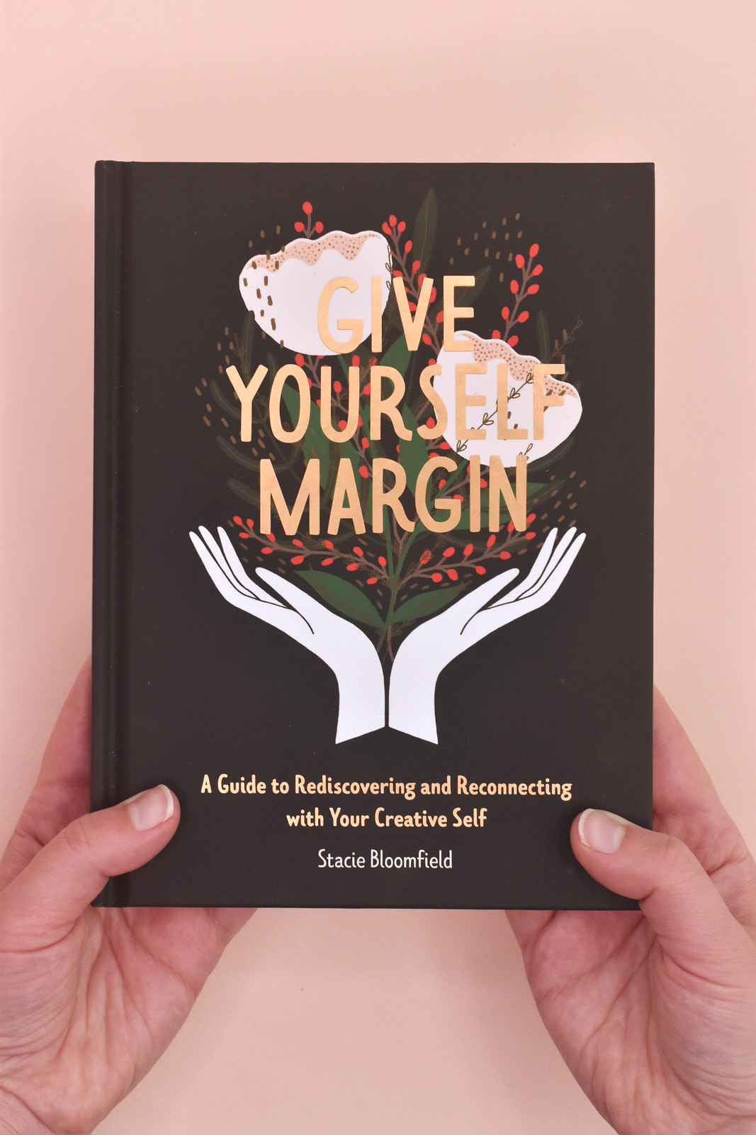 Give Yourself Margin by Stacie Bloomfield