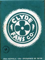 Seth, Ventiladores Clyde