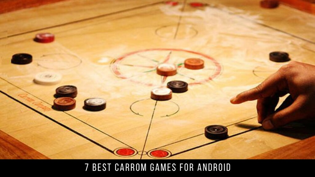 7 Best Carrom Games For Android
