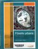 Anna Cornella i Solans, F�ssils urbans