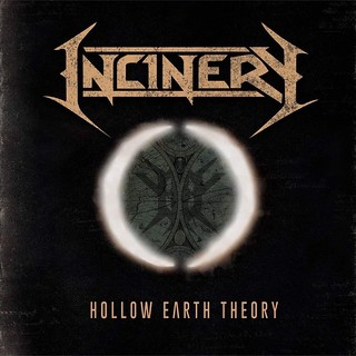 Album Review: Incinery - Hollow Earth Theory