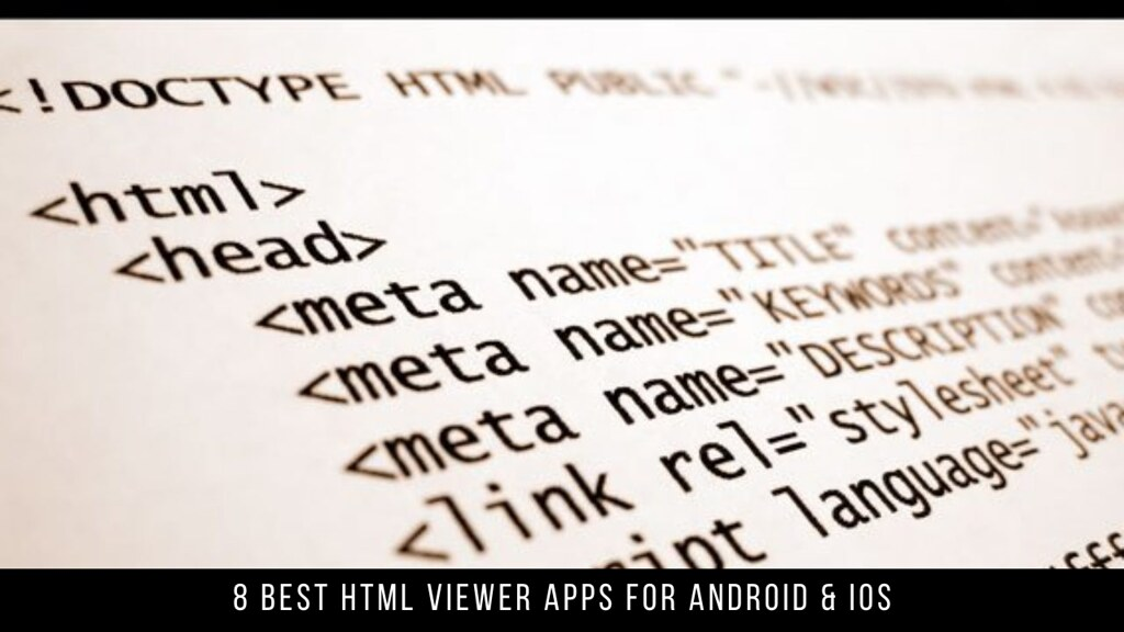 8 Best HTML Viewer Apps For Android & iOS