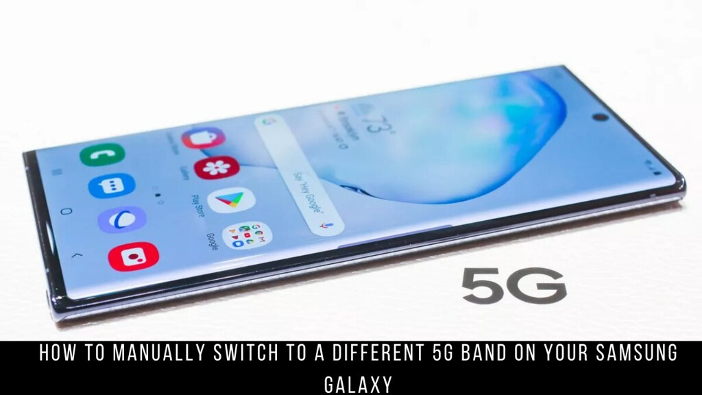 How to Manually Switch to a Different 5G Band on your Samsung Galaxy