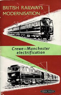 British Railways Modernisation; Crewe - Manchester Electrification : booklet issued by British Railways (London Midland Region), c1960