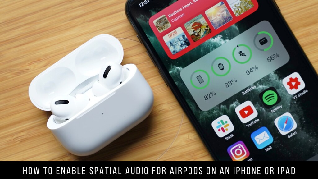 How to Enable Spatial Audio for AirPods on an iPhone or iPad