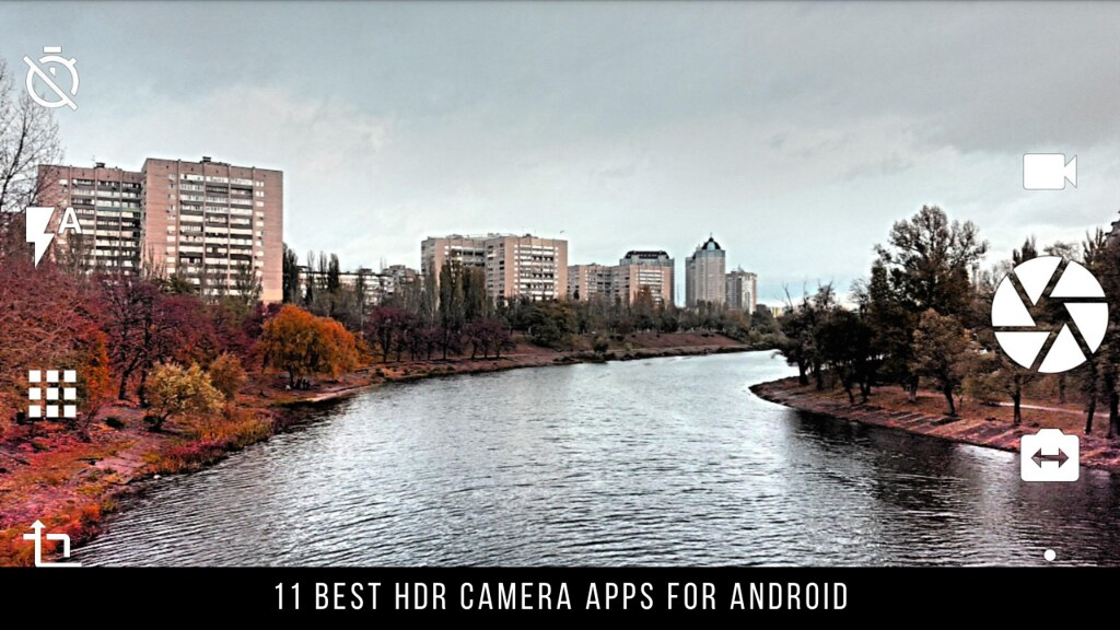 11 Best HDR Camera Apps For Android