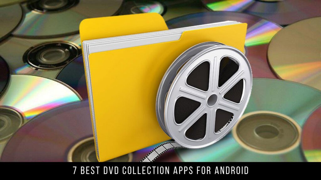 7 Best DVD Collection Apps For Android