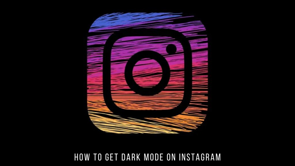 How to Get Dark Mode on Instagram