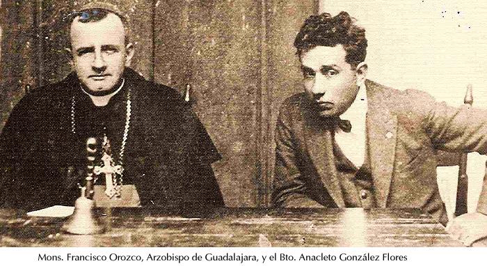 Arzob. Orozco y Bto. Anacleto González