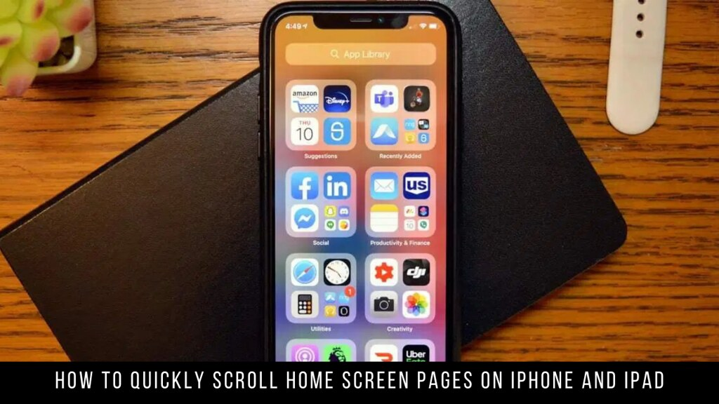 How to Quickly Scroll Home Screen Pages on iPhone and iPad