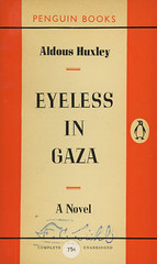 Penguin Books 1050 - Aldous Huxley - Eyeless in Gaza