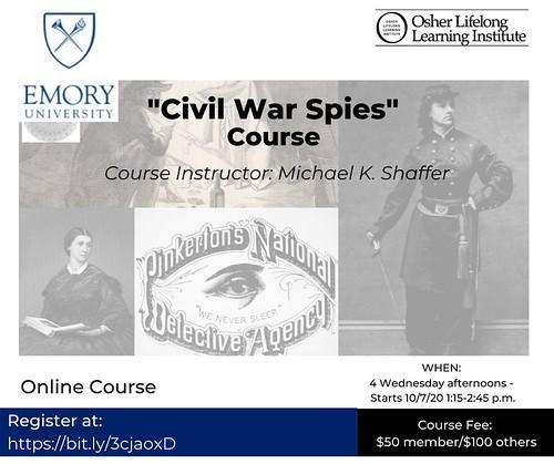 Civil War Spies course starts October 7, online at Emory. #civilwar Register online at: https://bit.ly/3cjaoxD