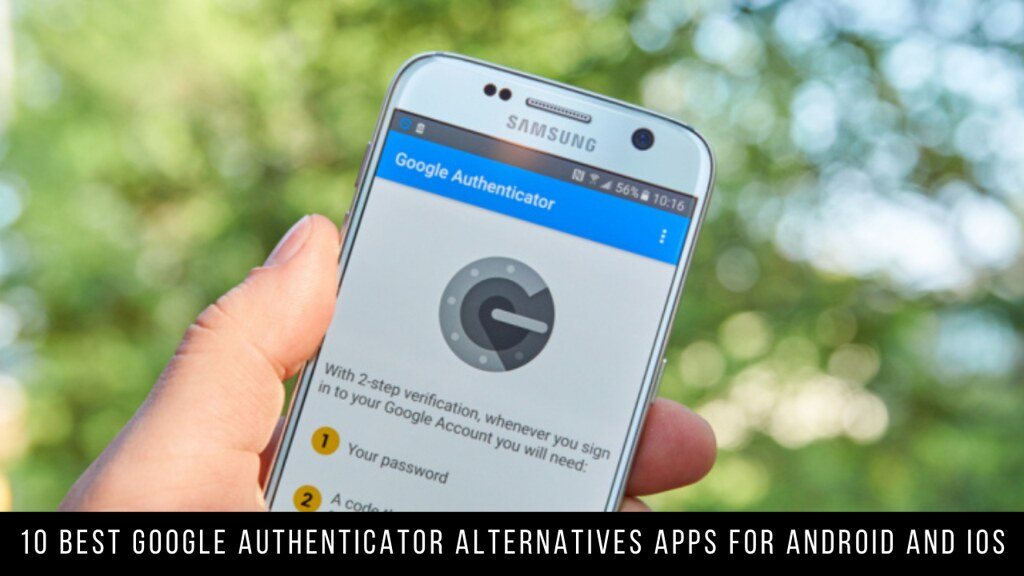 10 Best Google Authenticator Apps Alternatives For Android & iOS