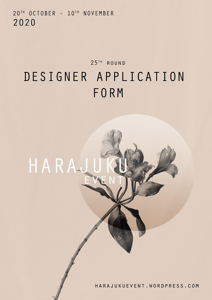 Harajuku 原宿 Event – 25th Round DESIGNERS APPLICATION FORM