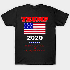 Trump 2020 - Outshine, Outclass and Outperform the Rest