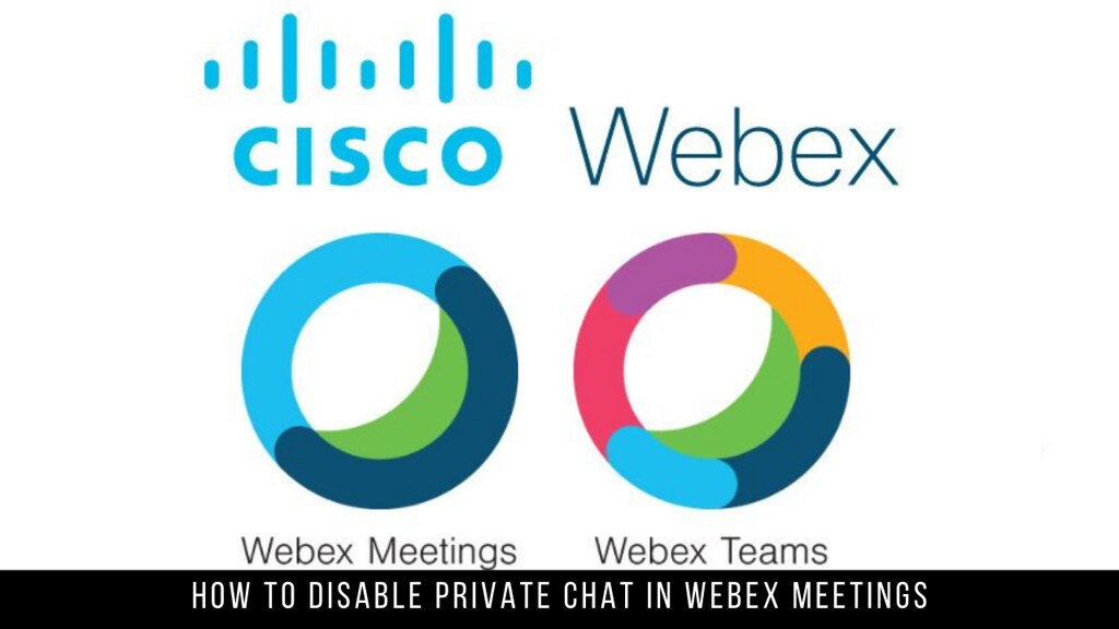 How to Disable Private Chat in Webex Meetings