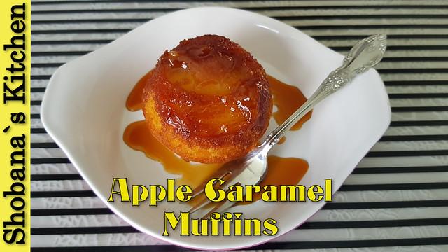 Apple Upside Down Muffins / Caramelized Apple Cake / Shobanas Kitchen