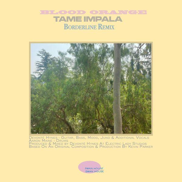 Tame Impala - Borderline (Blood Orange Remix)