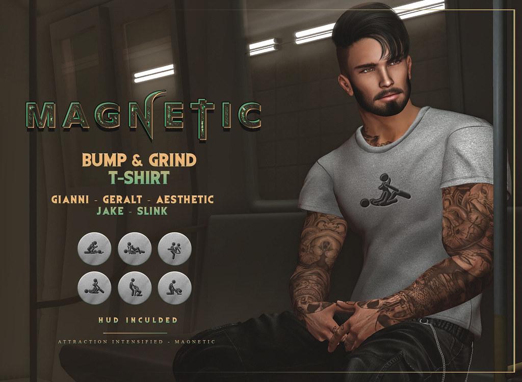 Magnetic - Bump & Grind T-Shirt