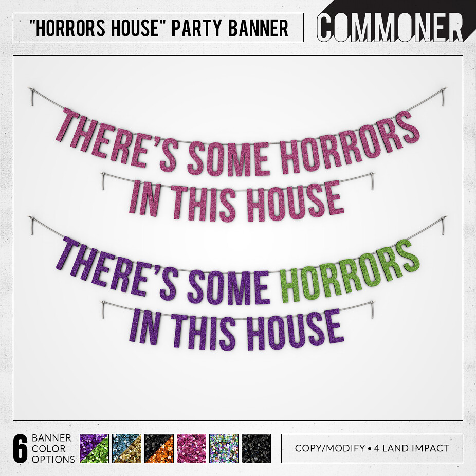 "[Commoner] ""Horrors House"" Party Banner"