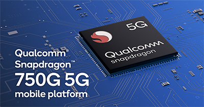 The new Qualcomm Snapdragon 750G 5G mobile platform.