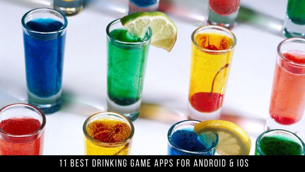 11 Best Drinking Game Apps For Android & iOS