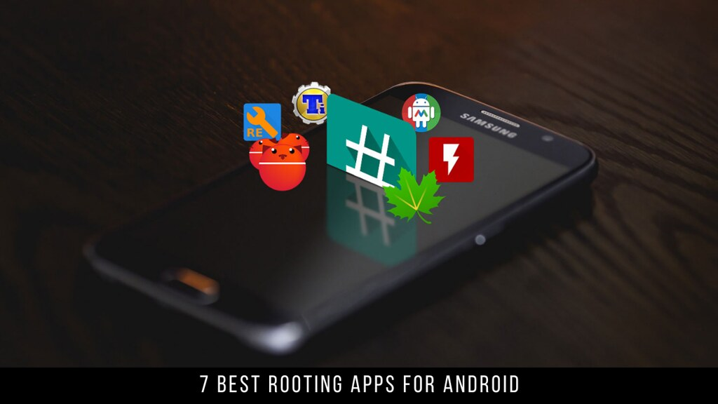 7 Best Rooting Apps For Android