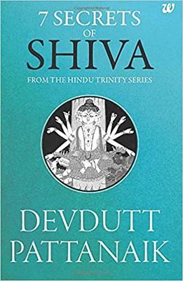 7 Secrets Of Shiva - Devdutt Pattanaik